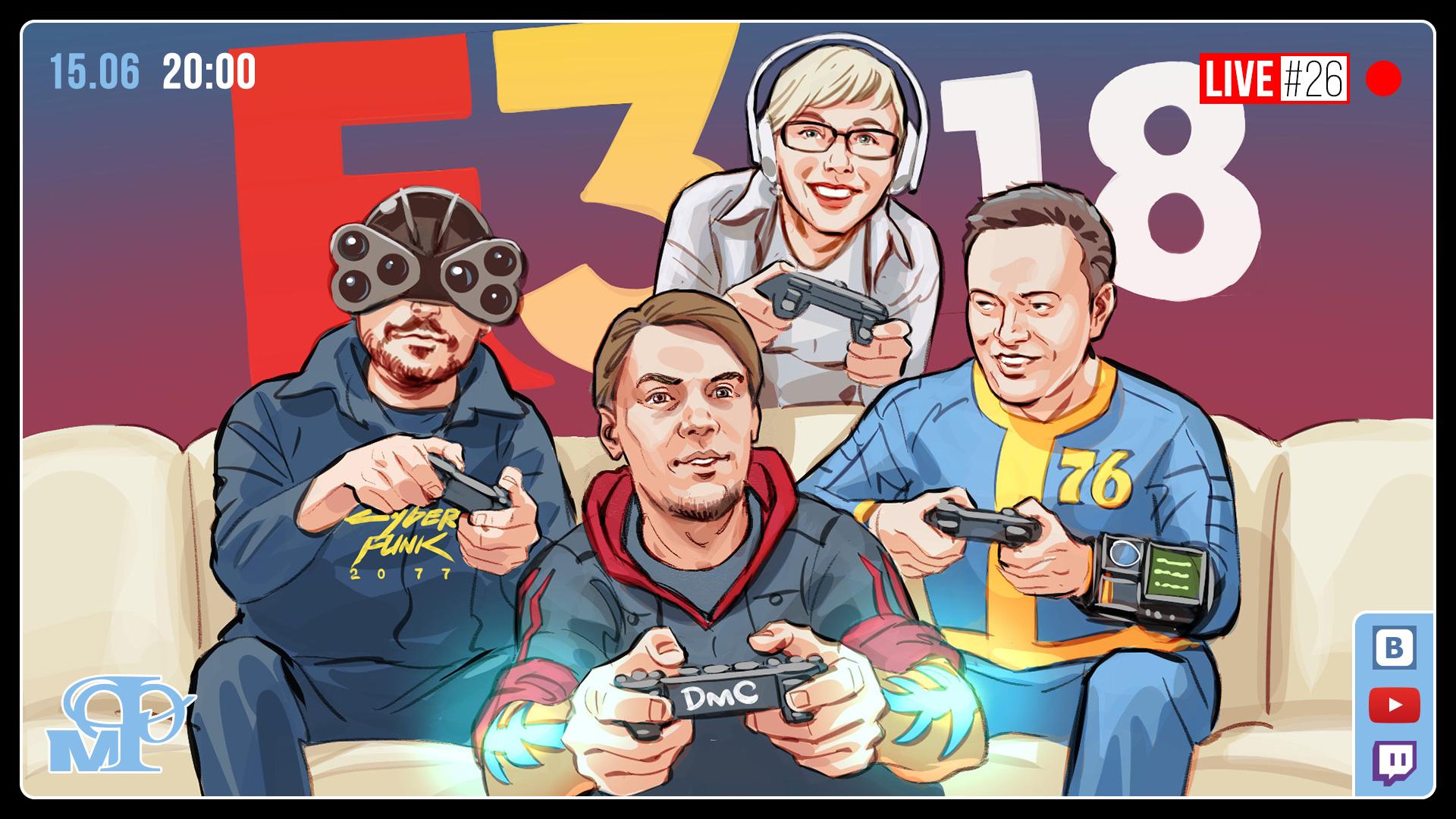 Мир фантастики Live #26. E3 2018